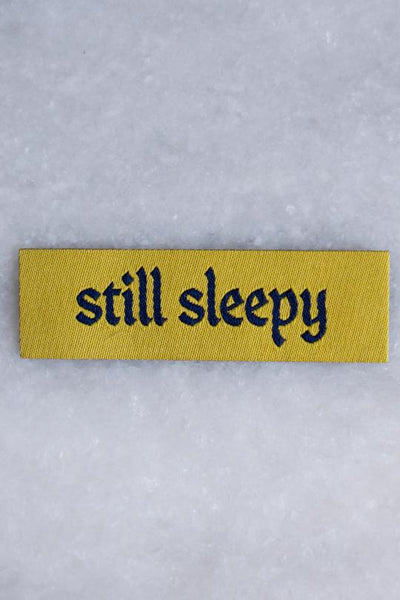 Stay Home Club Still Sleepy Tiny Woven Patch