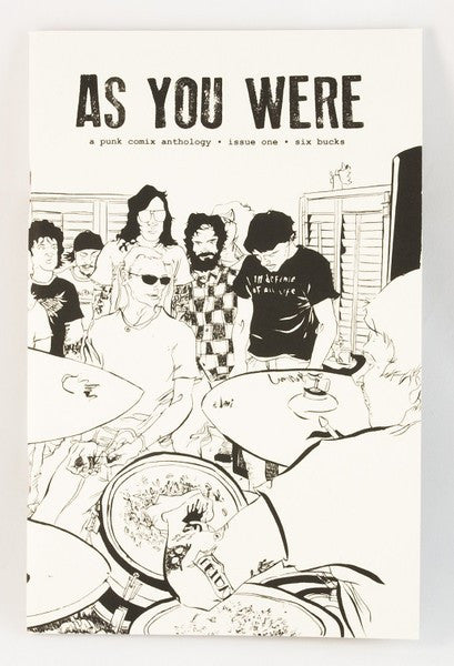 As You Were Issue 1: A Punk Comix Anthology About House Shows