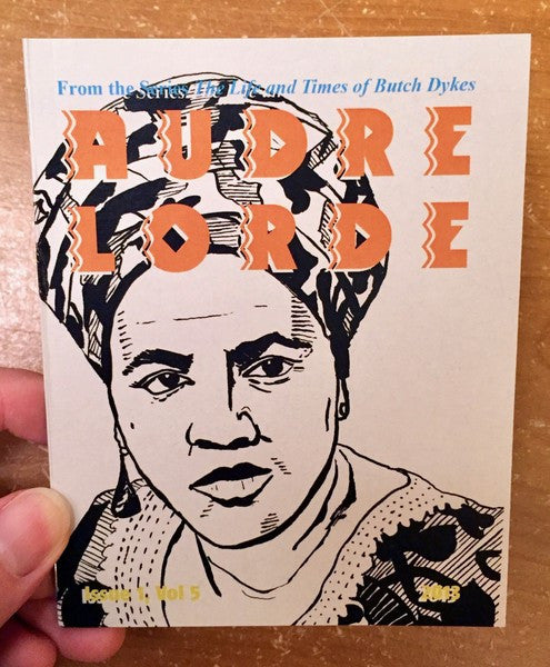 Audre Lorde (The Life and Times of Butch Dykes)