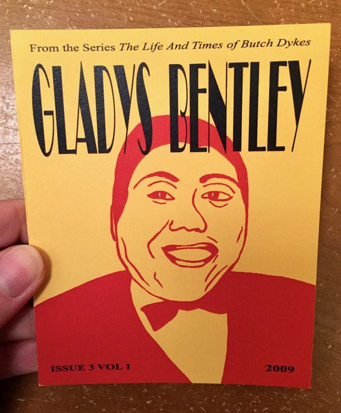 Gladys Bentley (The Life and Times of Butch Dykes)
