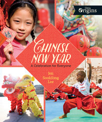 Chinese New Year: A Celebration for Everyone by Jen Sookfong Lee