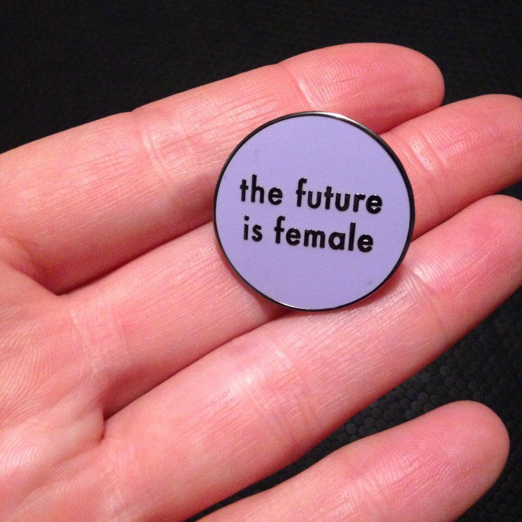 Otherwild THE FUTURE IS FEMALE enamel pin