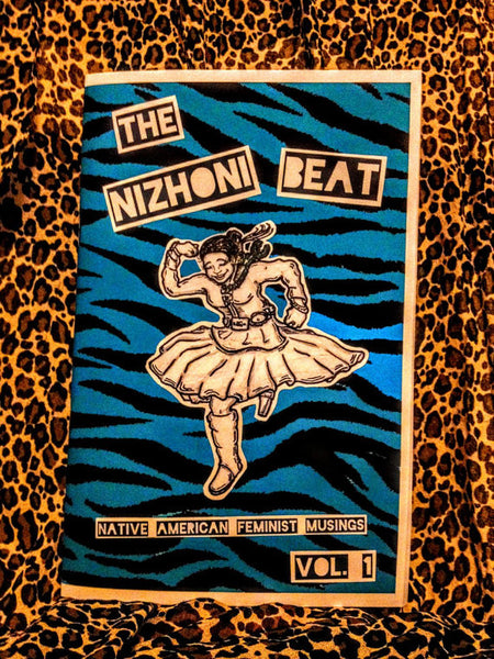 The Nizhóní Beat: Native American Feminist Musings Vol. 1