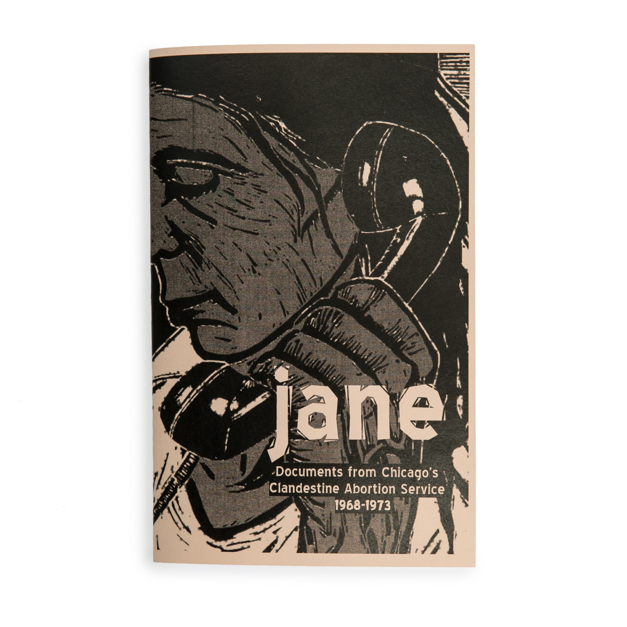 JANE: Documents from Chicago's Clandestine Abortion Service