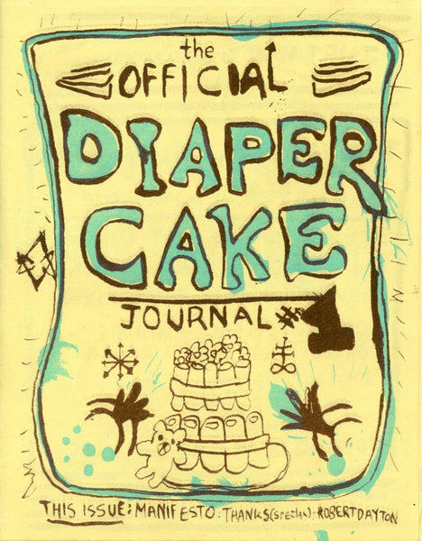 The Official Diaper Cake Journal #1 by Robert Dayton