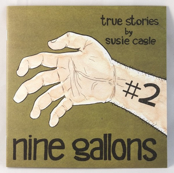 Nine Gallons Issue 2 by Susie Cagle