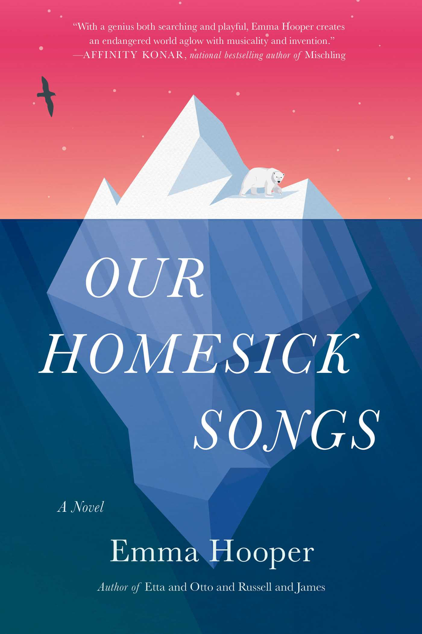 Our Homesick Songs by Emma Hooper