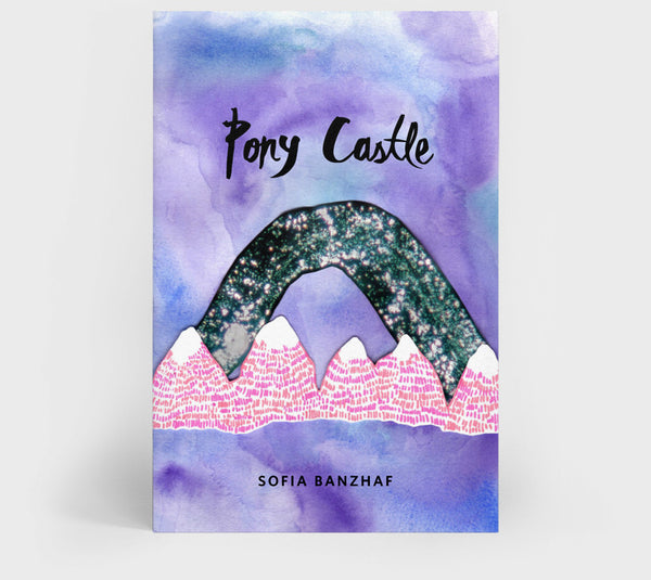 Pony Castle by Sofia Banzhaf