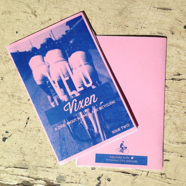 Velo Vixen Issue 2: A Zine About Women and Bicycling