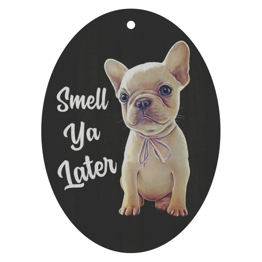 Car Air Freshener - 3 pack, French bulldog, Funny Frenchie Gift, Smell Ya Later - GoneBold.gift