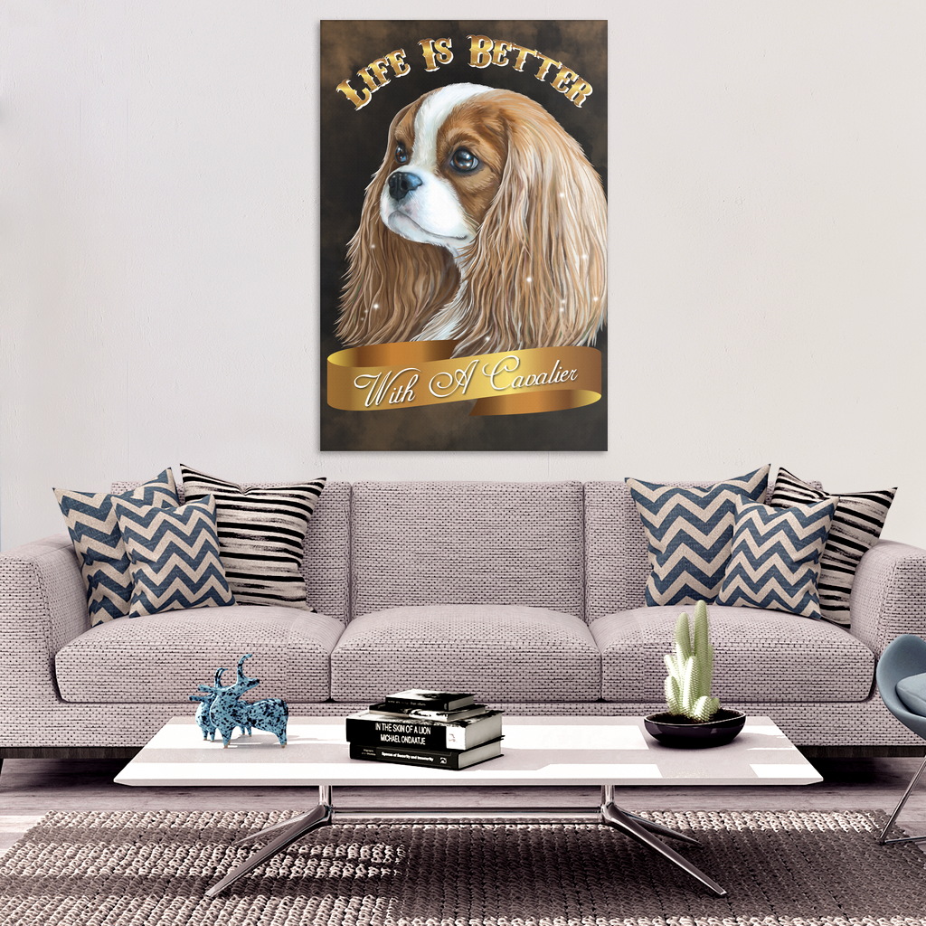 Cavalier King Charles Spaniel Blenheim Canvas Print - Life Is Better With A Cavalier - GoneBold.gift