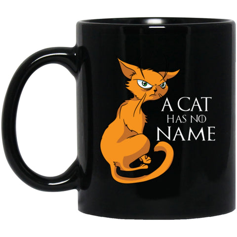 Funny Cat Mug A Cat Has No Name Black Coffee Mugs
