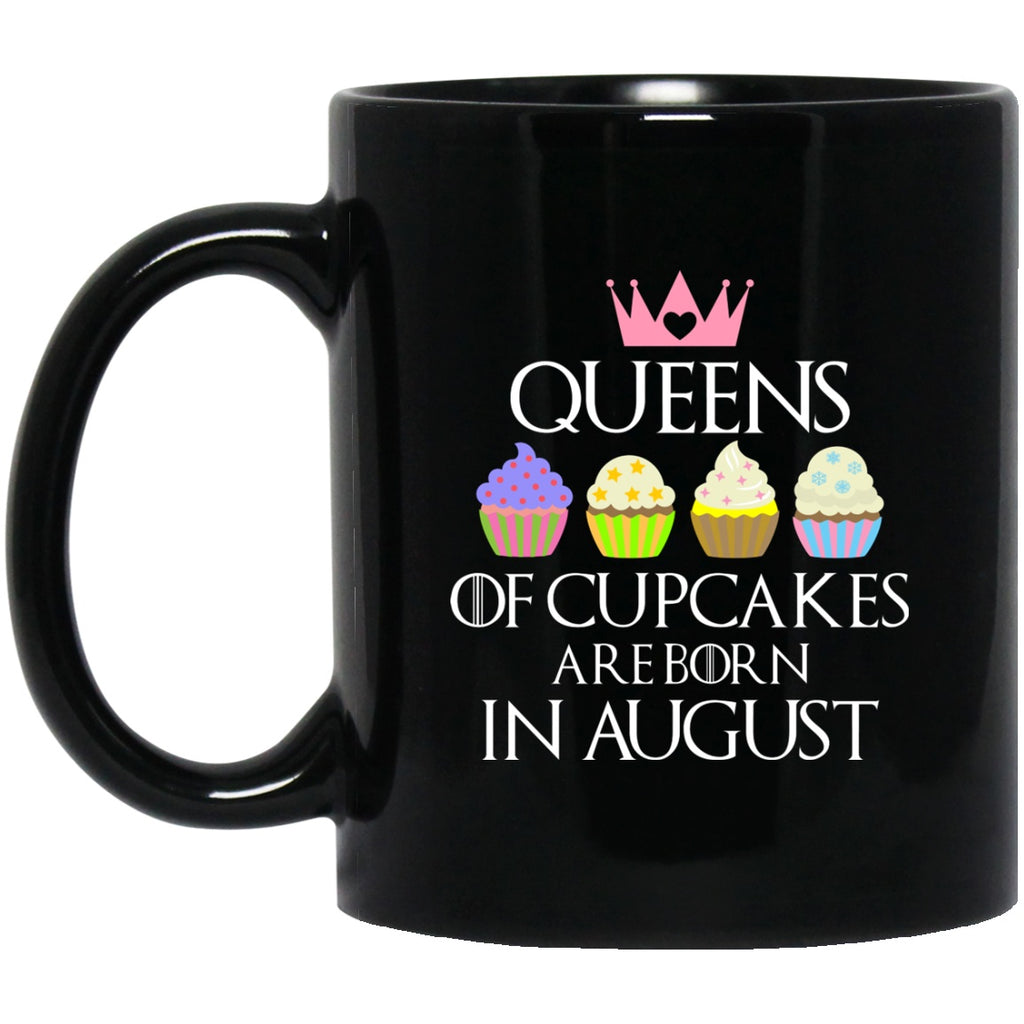 Queen of Cupcakes Born in August Black Coffee Mugs - GoneBold.gift
