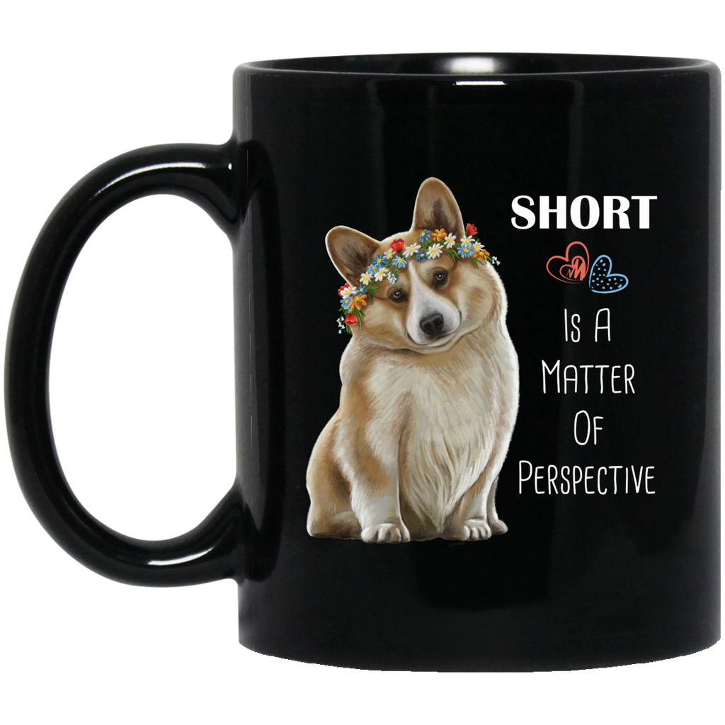 Corgi Mug, Corgi Gifts, Short Is A Matter Of Perspective - GoneBold.gift