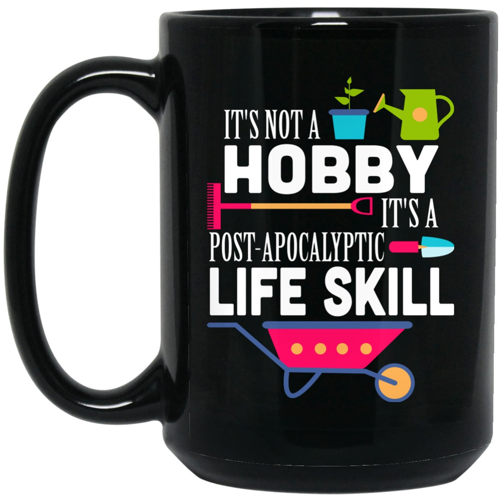 Funny Mug Garden Not Hobby Black Coffee Mugs - GoneBold.gift