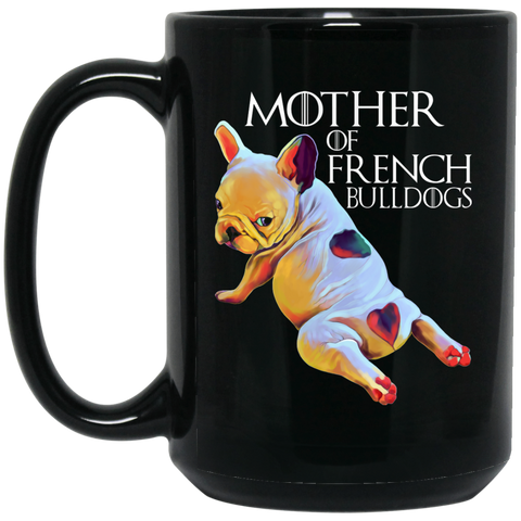 French Bulldog Coffee Mug - Mother of Bulldogs