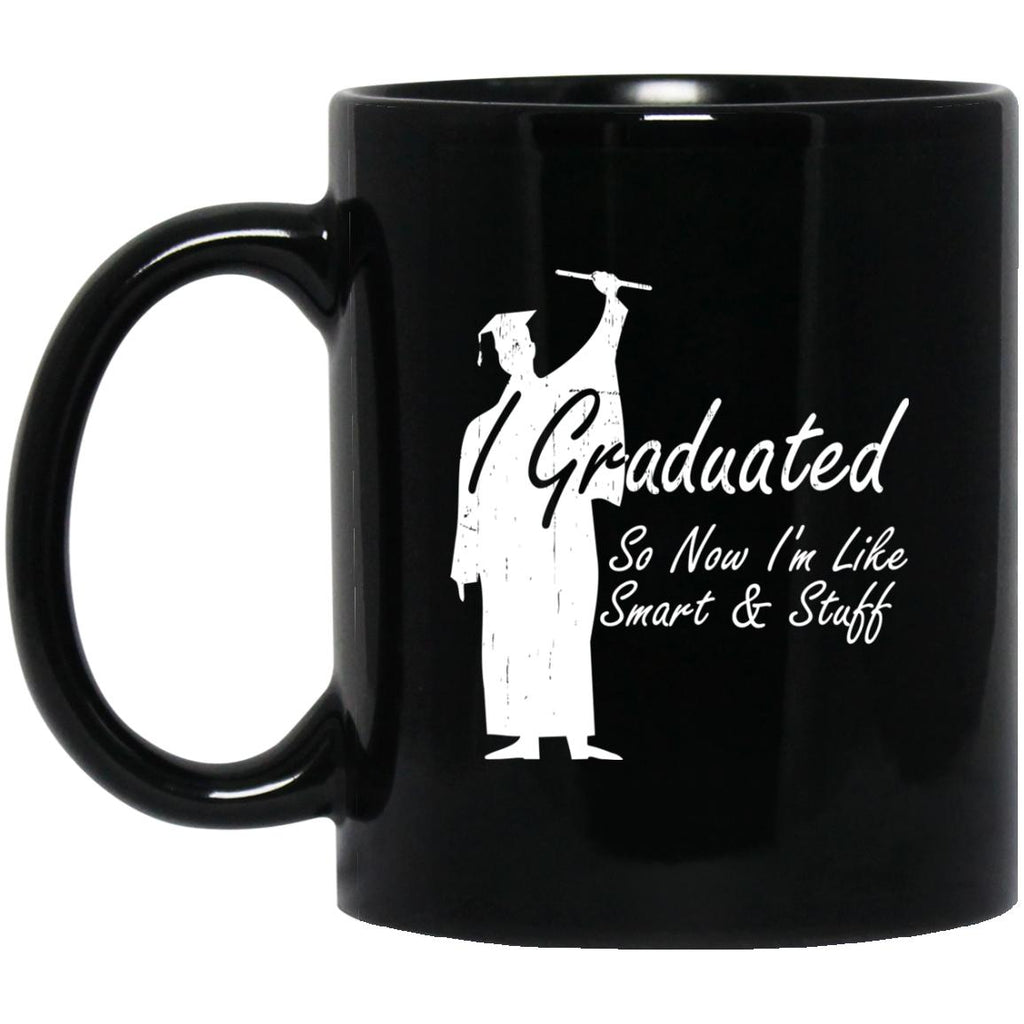 I Graduated Funny Black Coffee Mugs - GoneBold.gift