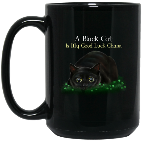 Cat Coffee Mug, Black Cat Gifts, A Black Cat Is My Good Luck Charm - GoneBold.gift