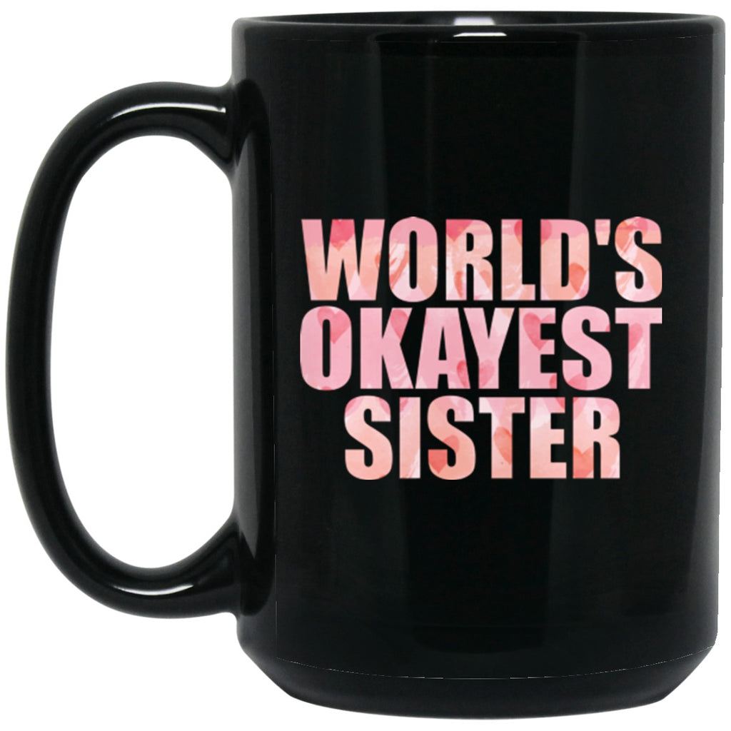 Funny Mug for Sister Black Coffee Mugs - GoneBold.gift