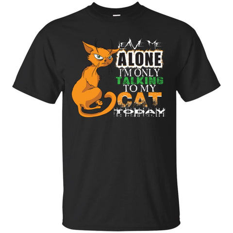 Cat shirt Leave Me Alone Funny Unisex Tees - GoneBold.gift