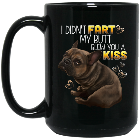 French Bulldog Mug, Brown French Bulldog, Brindle Frenchie, I Didn't Fart