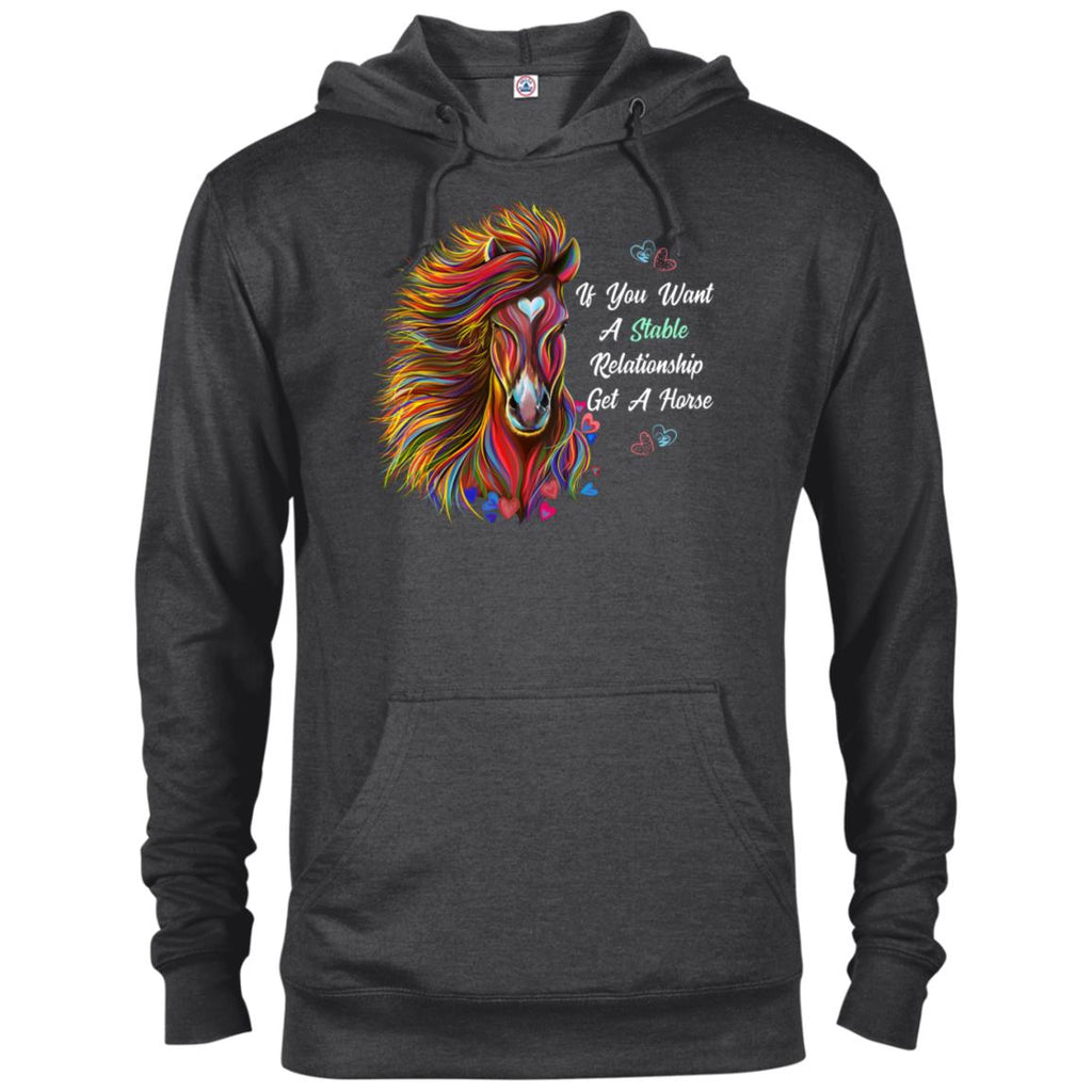 Horse Hoodie, If You Want A Stable Relationship Get a Horse, Funny Horse Gift - GoneBold.gift