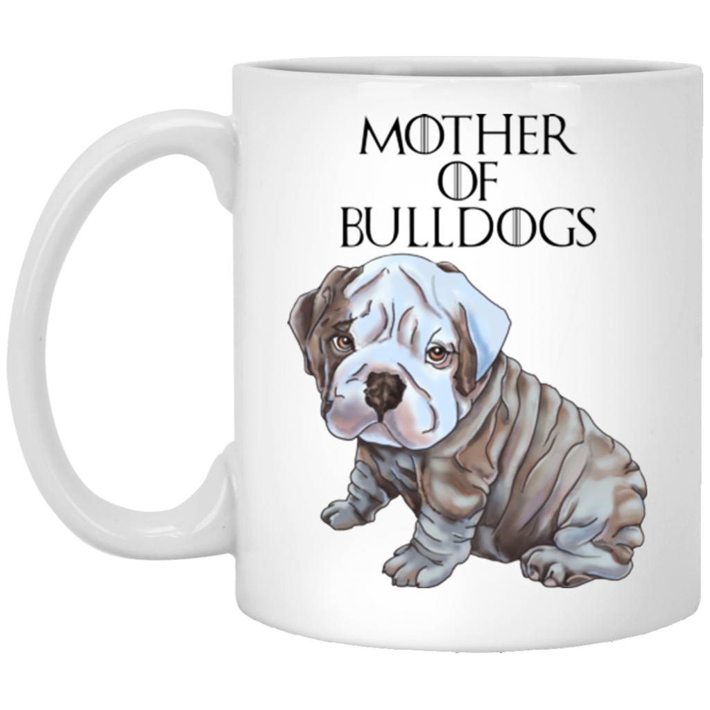 English Bulldog Mug - Mother of Bulldogs - GoneBold.gift