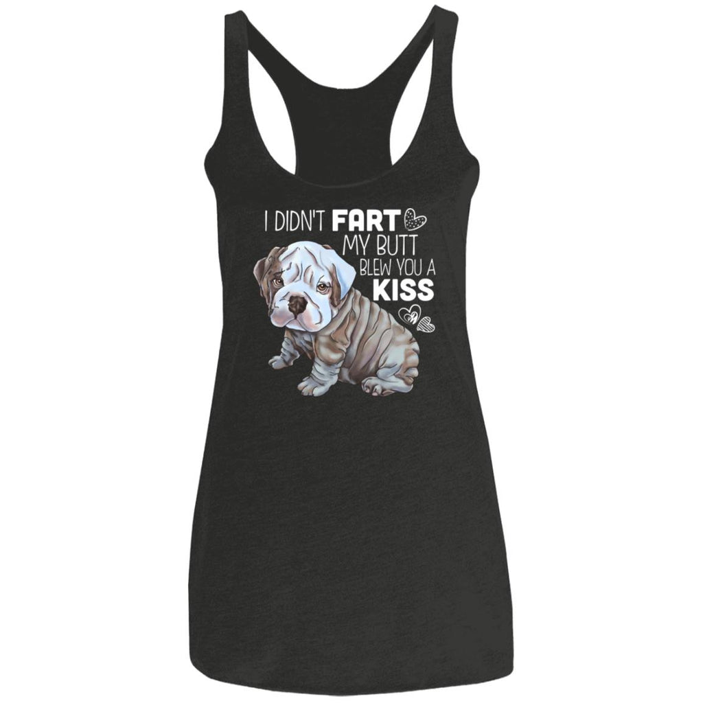English Bulldog, I Didn't Fart, Ladies' Triblend Racerback Tank