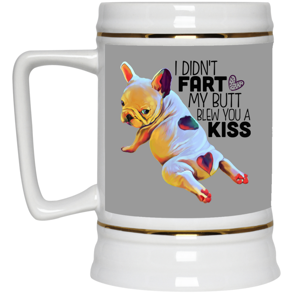 Frenchie Bulldog Funny Beer Stein 22oz. - GoneBold.gift