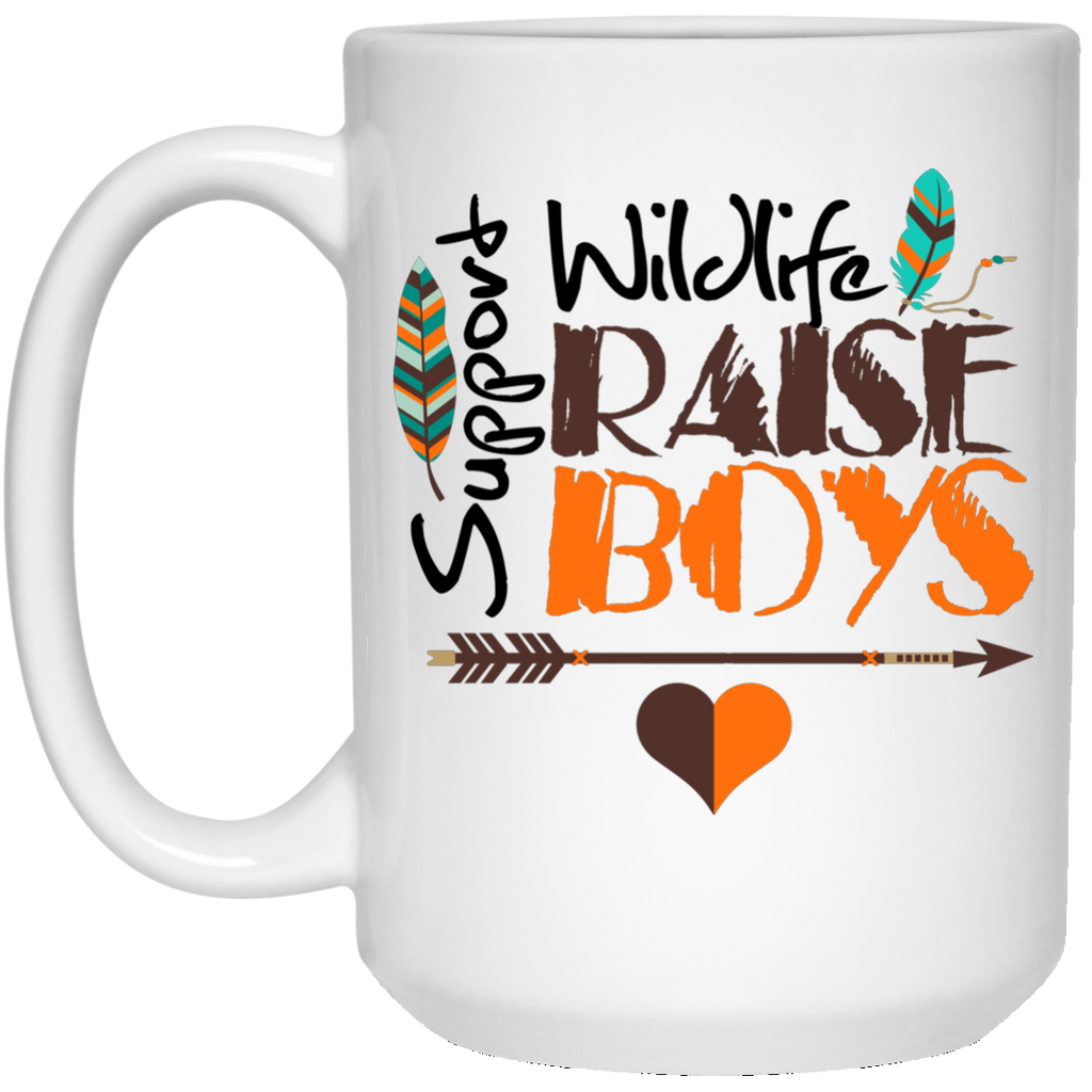 Funny Mom Mug - Support Wildlife Raise Boys - GoneBold.gift