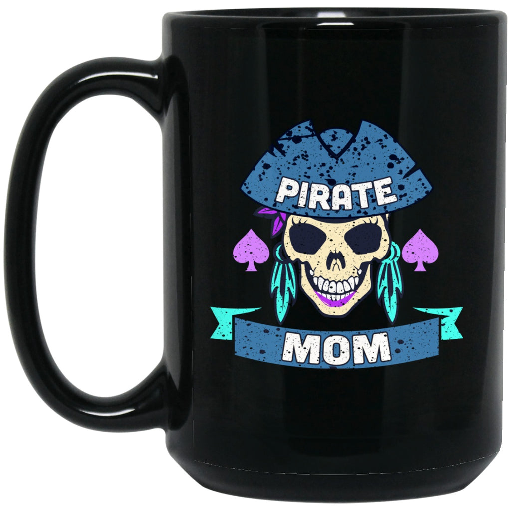 Pirate Mug for Mom Funny Black Coffee Mugs - GoneBold.gift