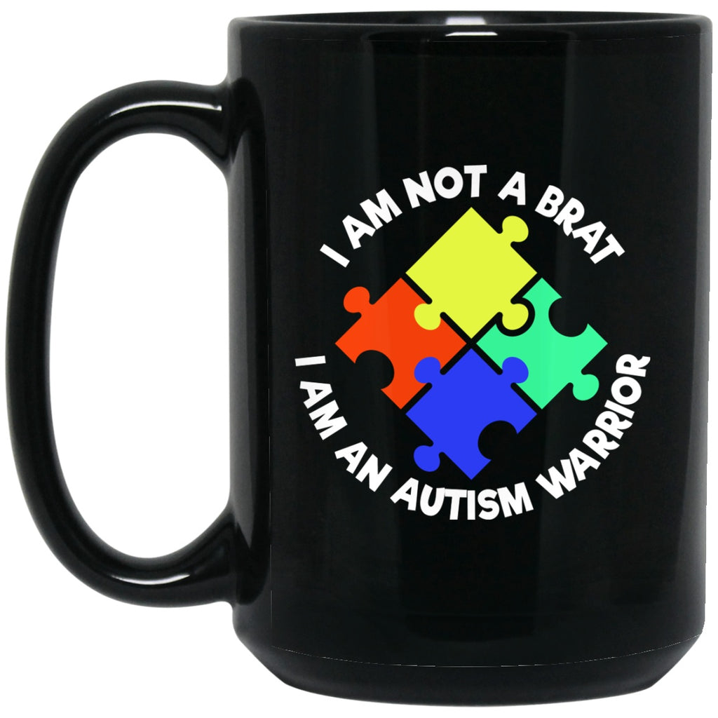 Autism Awareness Mug I'm Not A Brat Black Coffee Mugs - GoneBold.gift