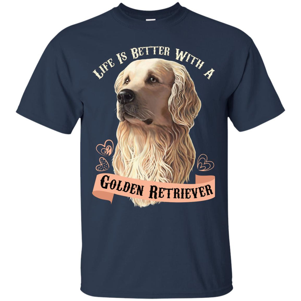 Life Is Better With A Golden Retriever T-Shirt - GoneBold.gift