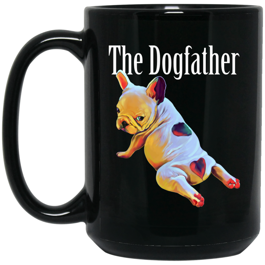 French bulldog Mug - The Dogfather - GoneBold.gift
