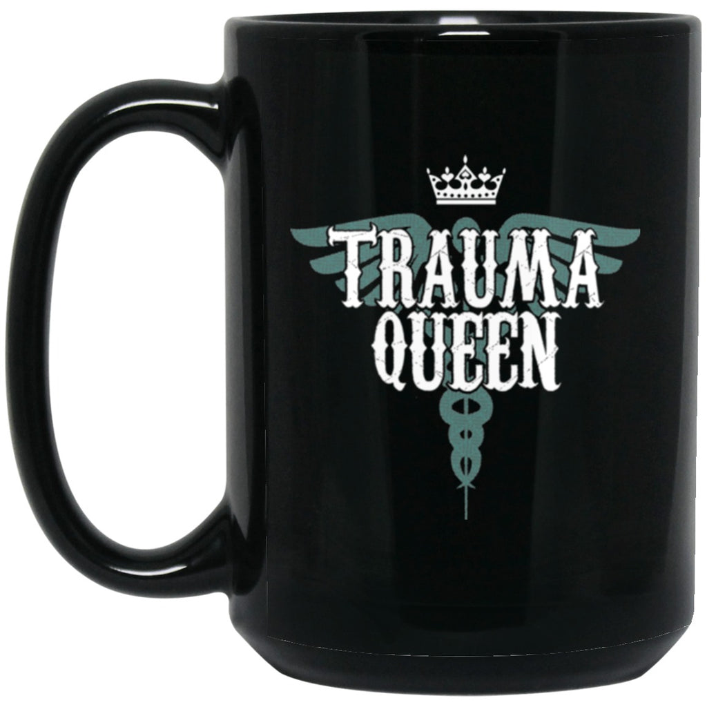 Nurse Mug Trauma Queen Funny Black Coffee Mugs - GoneBold.gift