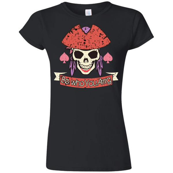 Pirate Shirt Be Who You Arrrg Funny Women tees n tanks