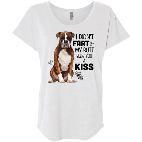Boxer Dog Shirt for Women, Girls - I Didn't Fart My Butt Blew You A Kiss - GoneBold.gift