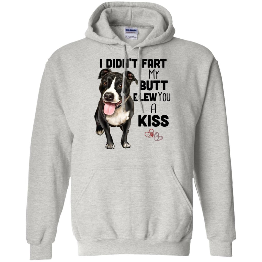 Pit Bull Hoodie, Funny Pit Bull Gifts - I Didn't Fart My Butt Blew You A Kiss - GoneBold.gift
