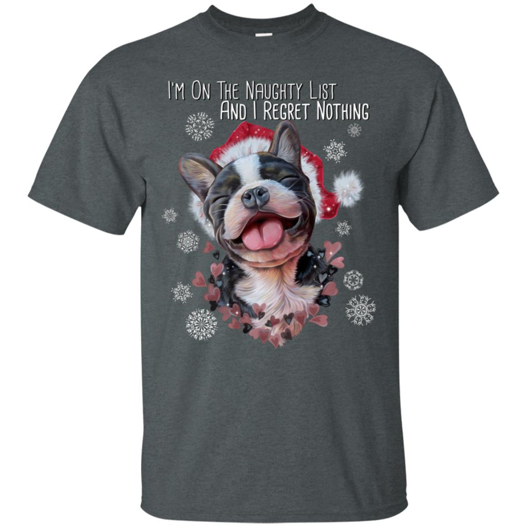 French Bulldog Gifts, Frenchie Christmas T-Shirt - I Am On A Naughty List
