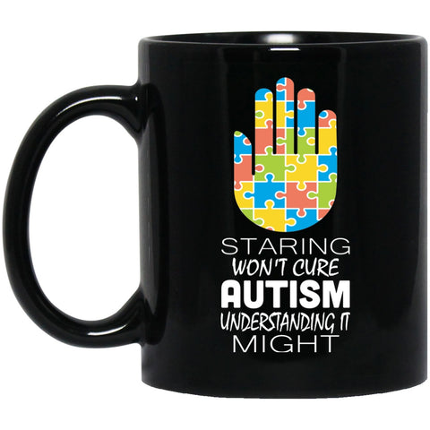 Autism Awareness Mug Staring Won't Cure My Autism Black Coffee Mugs - GoneBold.gift