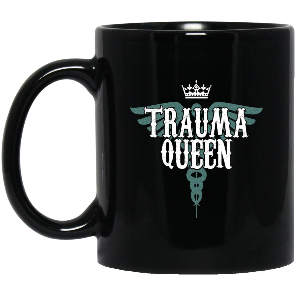 Trauma Queen Black Coffee Mugs - GoneBold.gift