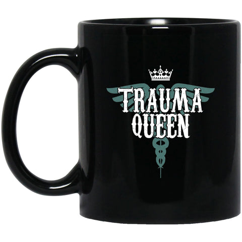 Trauma Queen Black Coffee Mugs