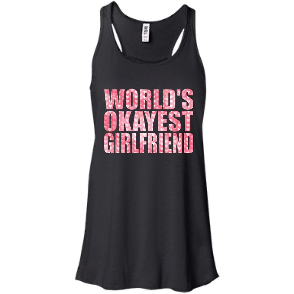 Funny Shirt Okayest Girlfriend Women tees n tanks