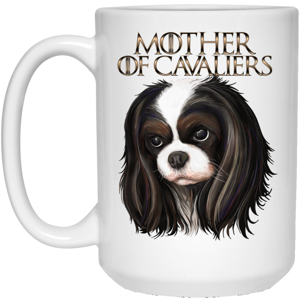 Cavalier King Charles Spaniel Mug - Mother of Cavaliers - GoneBold.gift