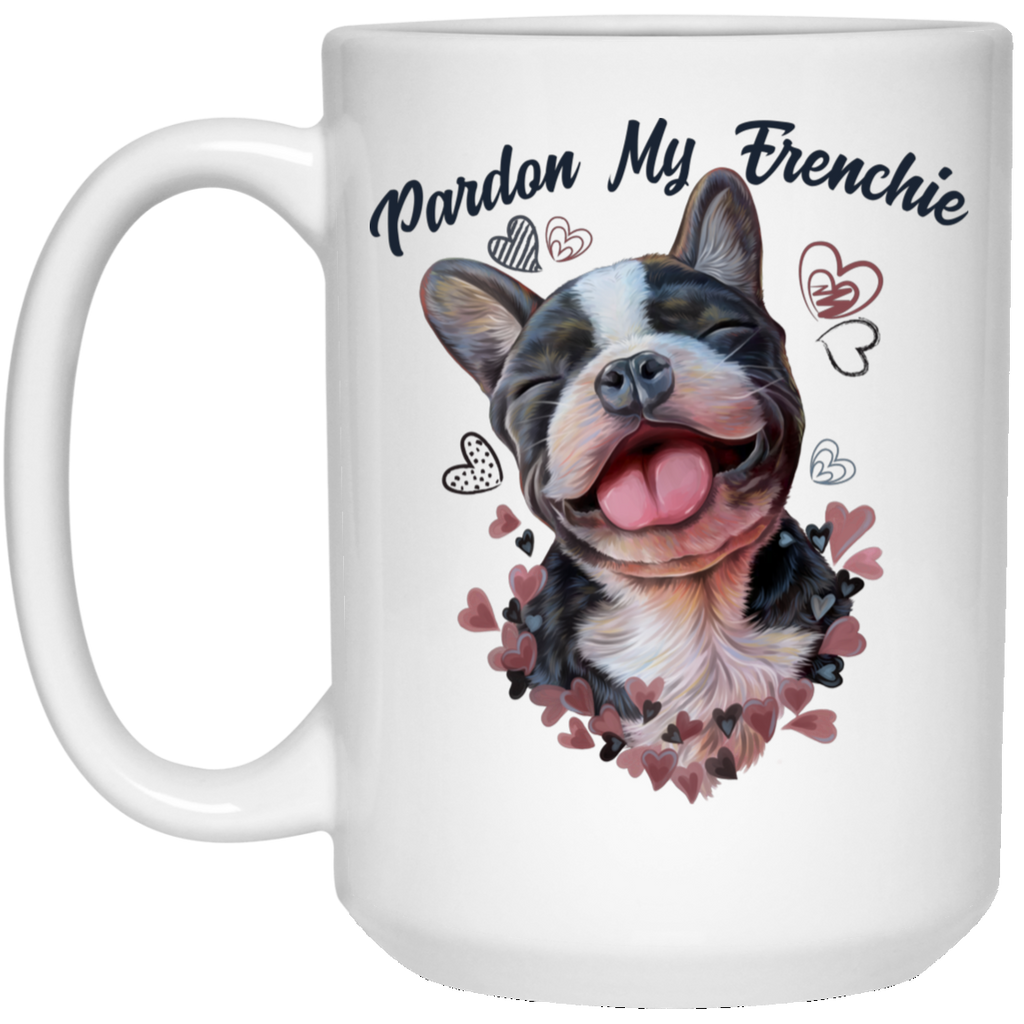 French Bulldog Gift, Pardon My Frenchie Mug - GoneBold.gift