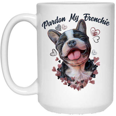 French Bulldog Gift, Pardon My Frenchie Mug