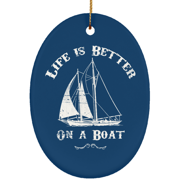 Sailing Gifts life is Better On A Boat Christmas Decoration Ornament