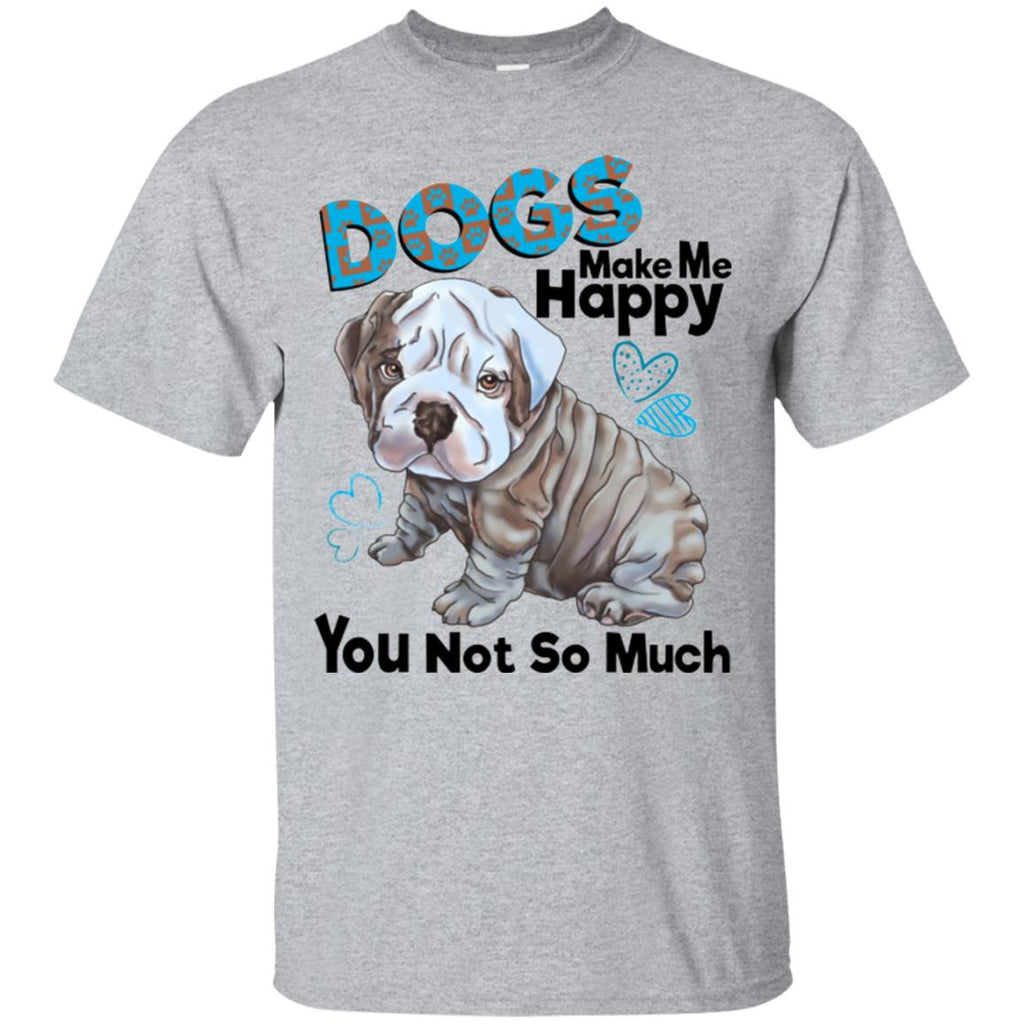 English bulldog T-shirt for Men, Women, Dogs Make Me Happy - GoneBold.gift