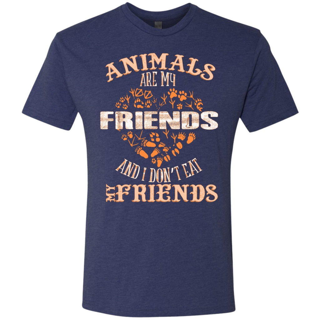 Animals Are My Friends And I Don't Eat My Friends -  Men's T-Shirts - GoneBold.gift