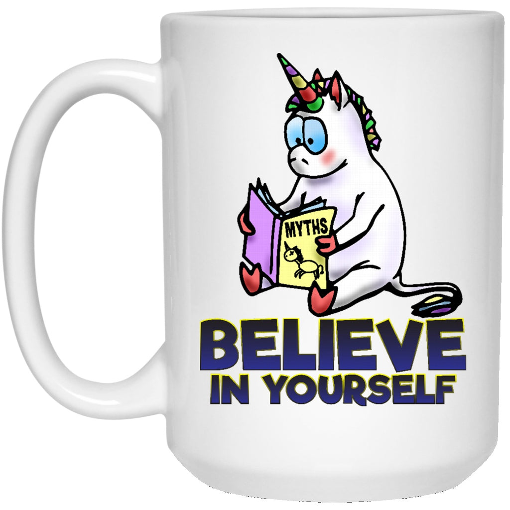 Believe In Yourself Unicorn Coffee Mug - GoneBold.gift